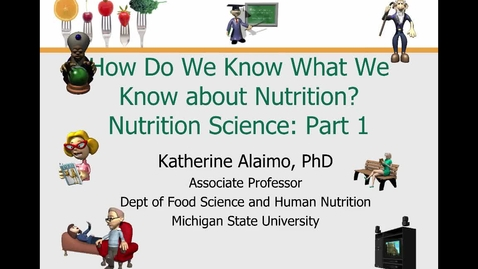 Thumbnail for entry Mini Lecture 1.2 --- Nutrition Science Part 1