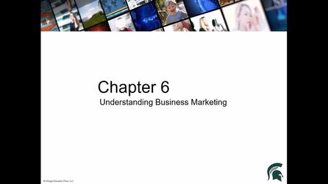 Thumbnail for entry Chapter 6 Business Marketing