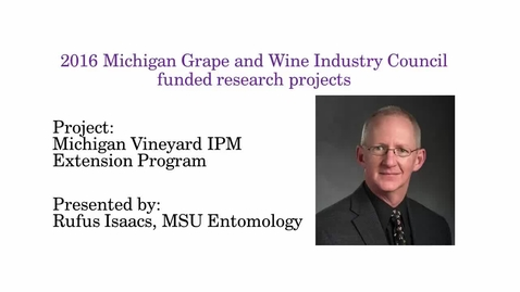 Thumbnail for entry Michigan Vineyard IPM Extension Program