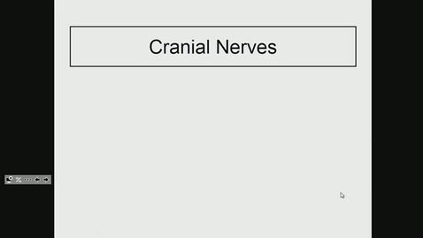 Thumbnail for entry ANTR510 (009) Overview of Cranial Nerves
