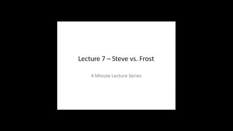 Thumbnail for entry Steve versus Frost