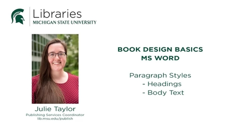Thumbnail for entry Book Design Tips: Applying Styles in Microsoft Word