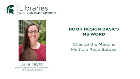 Thumbnail for entry Book Design Tips: Changing the Margins in MS Word