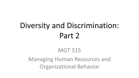Thumbnail for entry 7.Diversity and Discrimination.Part 2