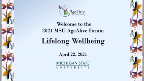 Thumbnail for entry 2121 MSU AgeAlive Annual Forum Legacy Lecture:  Dr. William G. Anderson, D.O., FACOS