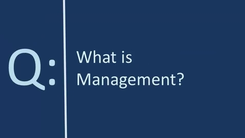 Thumbnail for entry 1 - Introduction to Management and Leadership