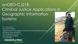 Thumbnail for entry Welcome message to onGEO-CJ: Criminal Justice Applications in Geographic Information Systems