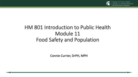 Thumbnail for entry HM 801 Module 11 Food Safety and Population