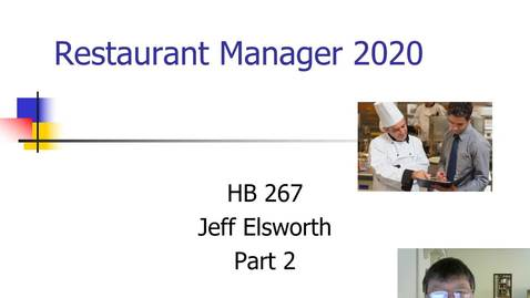 Thumbnail for entry HB 267 Restaurant Manager 2020 Part 2