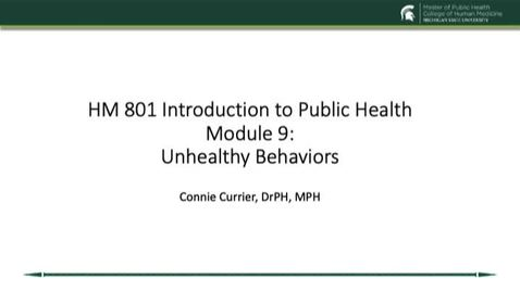 Thumbnail for entry HM 801 Module 9 Unhealthy Behaviors