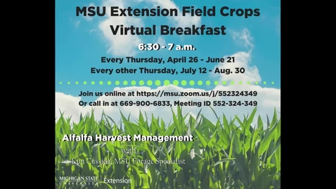 Thumbnail for entry Virtual Breakfast 5/17/18: Kim Cassida, Alfalfa Harvest Management