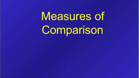 Thumbnail for entry HM803 Measure of Comparison