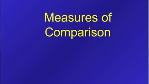 Thumbnail for entry HM803 Measure of Comparison