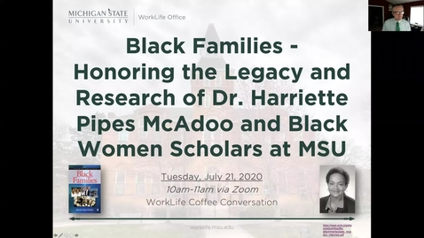 Thumbnail for entry Black Families - Honoring the Legacy and Research of Dr. Harriette Pipes McAdoo and Black Women Scholars at MSU