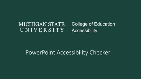 Thumbnail for entry PowerPoint Accessibility Checker Tutorial