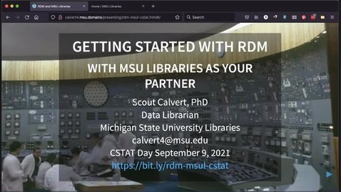 Thumbnail for entry CSTAT Day - Getting Started With Research Data Management With MSU Libraries as Your Partner
