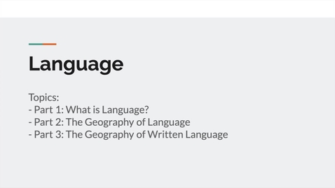 Thumbnail for entry GEO151: Introduction to Lesson Module: Language