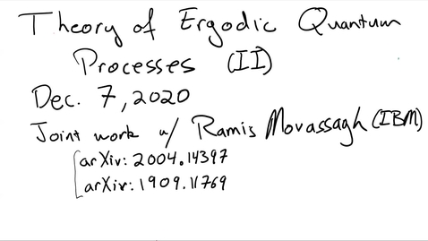 Thumbnail for entry Theory of Ergodic Quantum Processes (Part II)