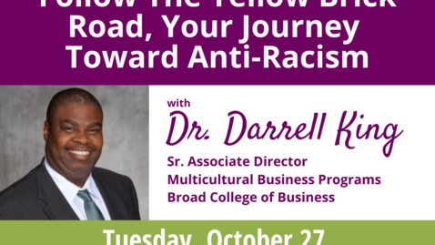 Thumbnail for entry WACSS Anti-Racism Insight Series  |  Follow the Yellow Brick Road: Your Journey toward Anti-Racism  |  Dr. Darrell King