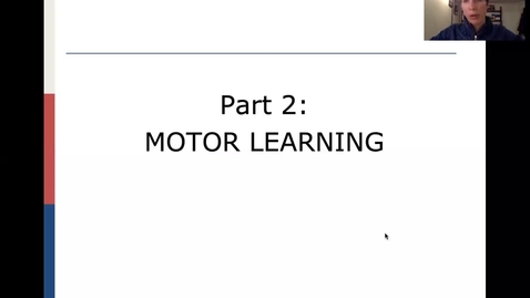 Thumbnail for entry KIN 355 004 Motor Learning_part 2