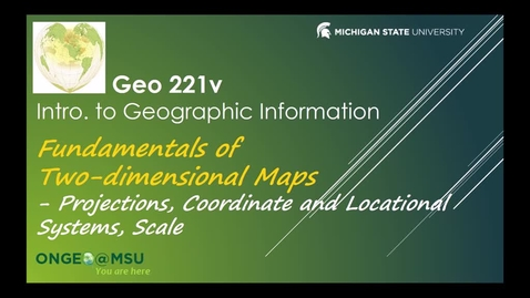 Thumbnail for entry Geo 221v: Fundamentals of Two-dimensional Maps