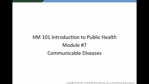 Thumbnail for entry HM 101 Module 7 Communicable Diseases