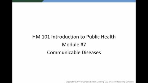 Thumbnail for entry HM 101 Module 7 Communicable Diseases