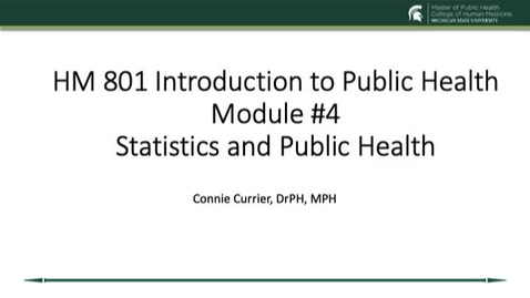 Thumbnail for entry HM 801 Module 4  Statistics and Public Health