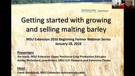 Thumbnail for entry Getting started with growing and selling malting barley