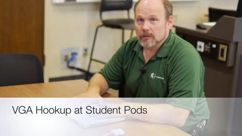 Thumbnail for entry VGA Hookup at Student Pods