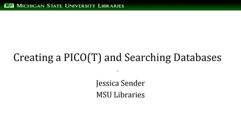 Thumbnail for entry Creating a PICO(T) and Searching Databases