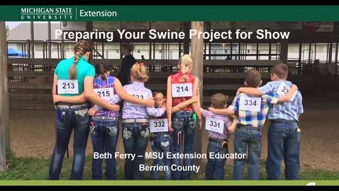 Thumbnail for entry Pre-Fair Preparation for your fair pigs