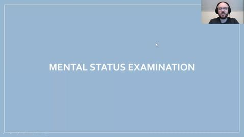 Thumbnail for entry Mental Status Examination