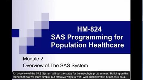 Thumbnail for entry HM824 sec730 Module2SAS-System