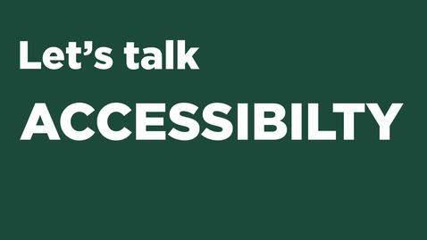 Thumbnail for entry The Importance of Accessibility at Michigan State University