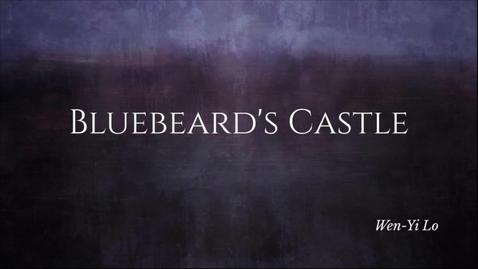 Thumbnail for entry Wen-Yi Lo, Bluebeard's Castle