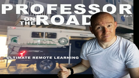Thumbnail for entry Professor on the Road Ep 1 - Extreme remote learing and teaching