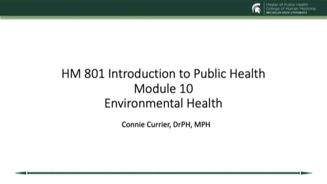 Thumbnail for entry HM 801 Module 10 Environmental Health