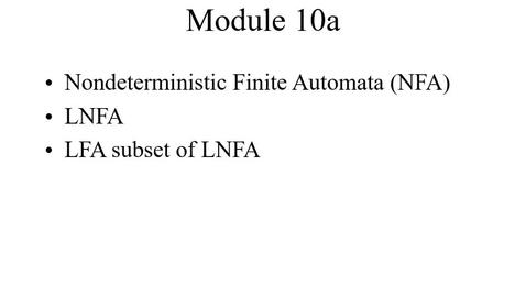 Thumbnail for entry Module10a-NFA