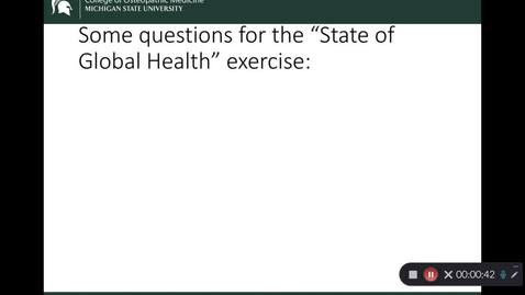 "Thumbnail for entry OST 825 WEEK 1: Lecture: What is the ""state of global health?"" Part 2: (just before exercise)"