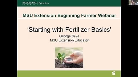 Thumbnail for entry Fertilizer basics  Feb 21 2018