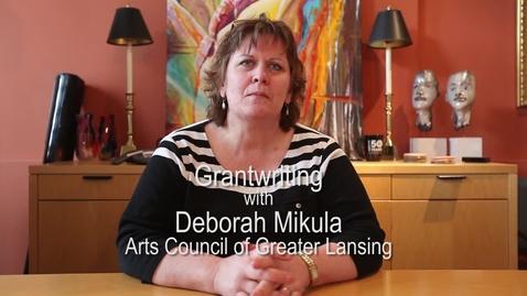 Thumbnail for entry Arts Council - Deborah Mikula - Grantwriting