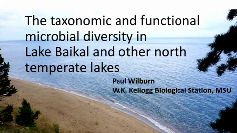 Thumbnail for entry The taxonomic and functional microbial diversity in Lake Baikal and other north temperate lakes