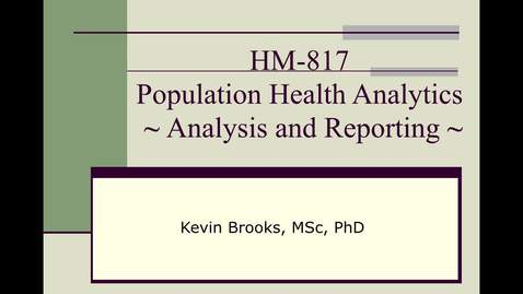 Thumbnail for entry HM817 AnalysisReporting_1_2