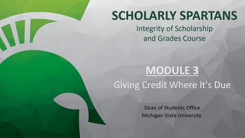 Thumbnail for entry Module 3 - Giving Credit Where It's Due