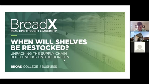 Thumbnail for entry BroadX Real-Time Thought Leadership - When Will Shelves Be Restocked