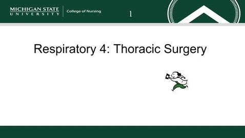 Thumbnail for entry Respiratory 4: Thoracic Surgery