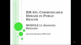 Thumbnail for entry HM831 Mod11Zoonotic