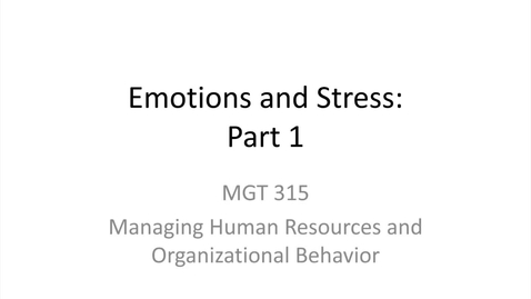 Thumbnail for entry 11.Emotions and Stress.Part 1