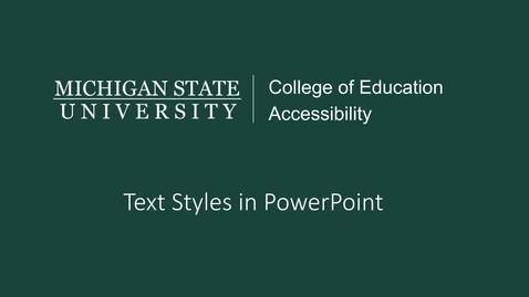 Thumbnail for entry PowerPoint Text Styles Tutorial